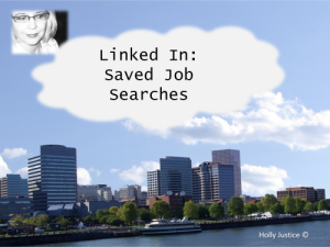 Save Time with Linked In Job Searches